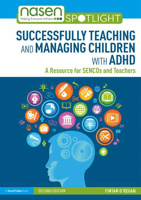 Successfully Teaching and Managing Children with ADHD - 2nd Ed - 9780367110109