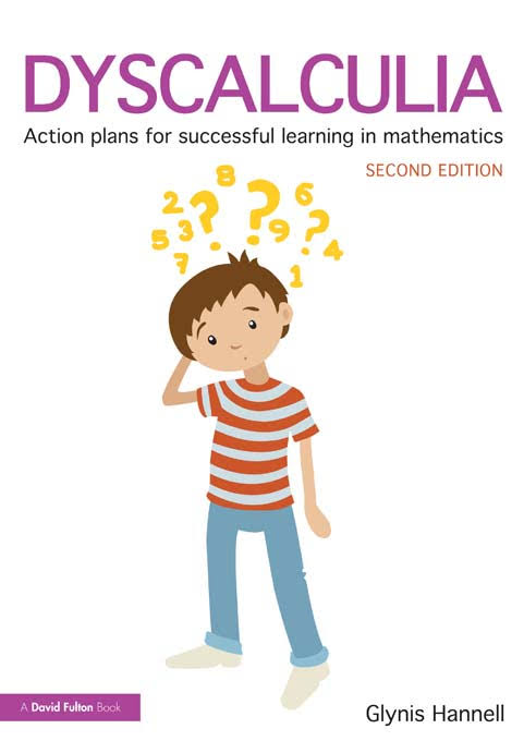 Dyscalculia. Action Plans for Successful Learning in Mathematics. G.Hannell. (2 Ed) - FU136