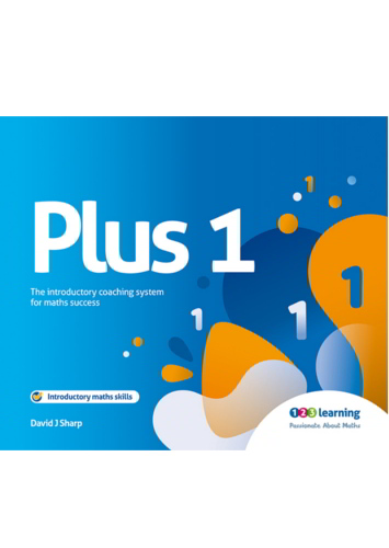 Plus 1. The introductory coaching system for maths success. - 9780953981212