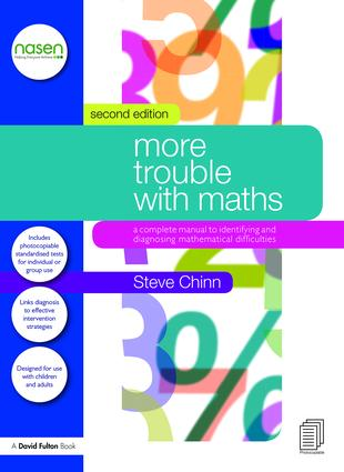 More Trouble with Maths. A Complete Manual to Identifying and Diagnosing Mathematical Difficulties, 2nd Edition - 9781138187504