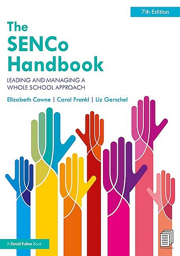 The SENCO Handbook: Leading and Managing a Whole School Approach, 7th Edition - 9781138599208