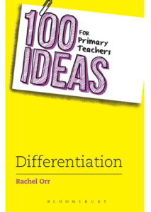 100 Ideas for Primary Teachers: Differentiation