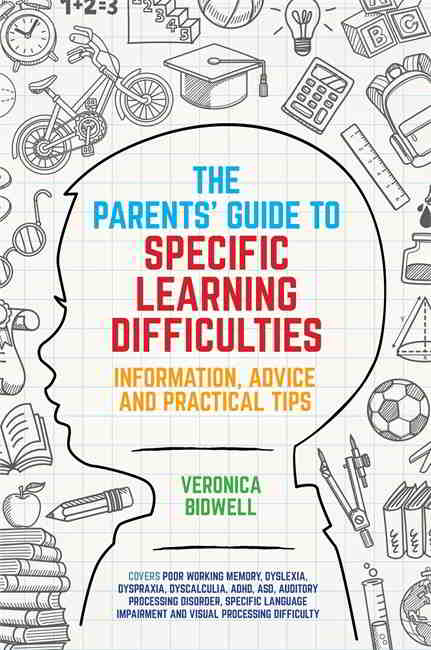 The Parents' Guide to Specific Learning Difficulties - 9781785920400