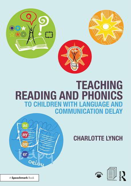 Teaching Reading and Phonics to Children with Language and Communication Delay - 9781911186144