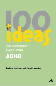 100 Ideas for Supporting Pupils with ADHD.