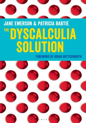 The Dyscalculia Solution. Jane Emerson & Patricia Babtie - 9781441129512