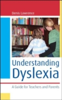 Understanding Dyslexia : A Guide for Teachers and Parents - GD940