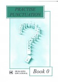 Practise Punctuation. Book 0. - 9781873533594