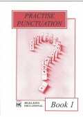 Practise Punctuation. Book 1 - 9781873533284