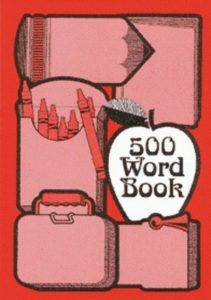 500 Word Book.  Early dictionary with space to add words.