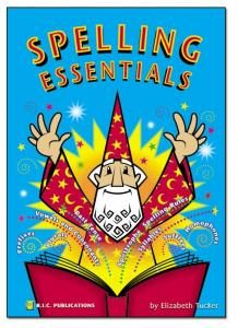 Spelling Essentials. Spelling rules - easy reference guide