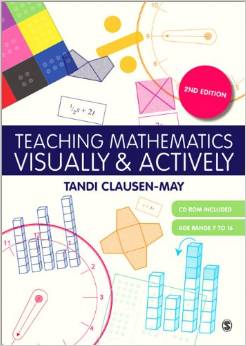 Teaching Mathematics Visually and Actively by Tandi Clausen-May - 9781446240861