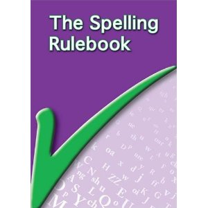 The Spelling Rulebook. New Edition Lucy Cowdery. - 9781903842065