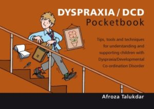 Dyspraxia/DCD Pocketbook.