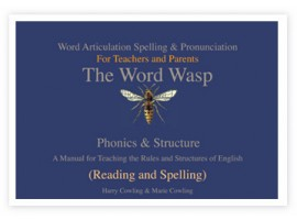 The Word Wasp.  Spelling manual for children and adults