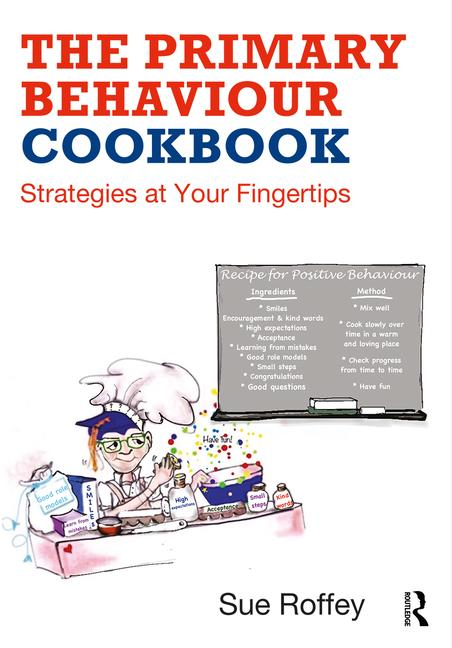 The Primary Behaviour Cookbook - Strategies at your Fingertips - 9780815393382