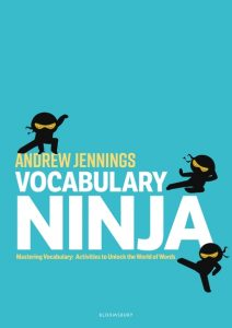 Vocabulary Ninja Mastering Vocabulary - Activities to Unlock the World of Words