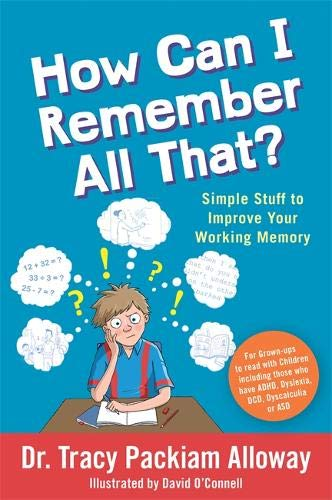 How Can I Remember All That?: Simple Stuff to Improve Your Working Memory - 9781785926334