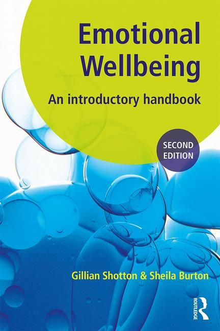 Emotional Wellbeing - An Introductory Handbook for Schools, 2nd Edition - 9781138298705