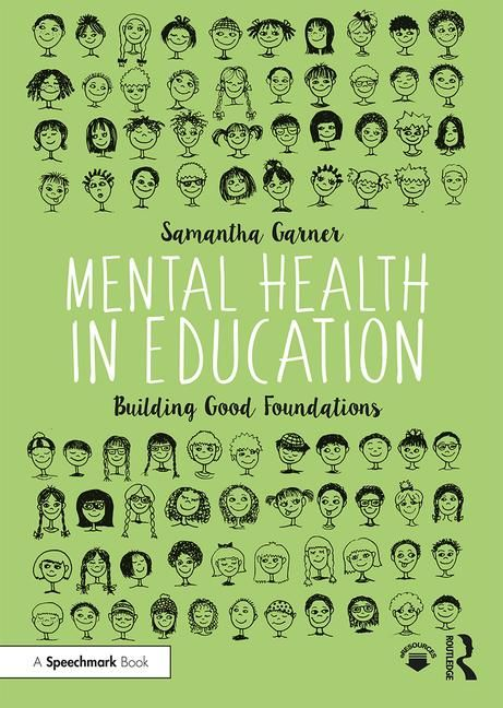 Mental Health in Education - 9781138386327