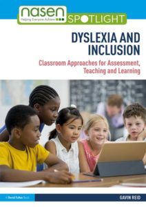 Dyslexia and Inclusion Classroom Approaches for Assessment, Teaching and Learning, 3rd Edition