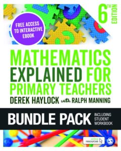 Mathematics Explained for Primary Teachers - 6th Edition