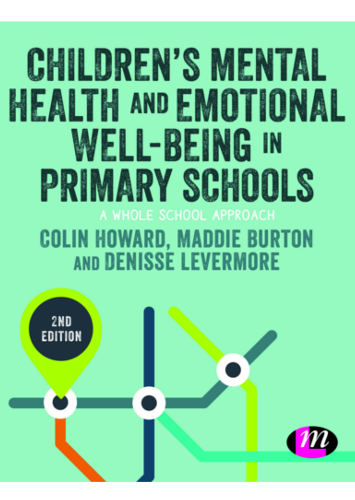 Children's Mental Health and Emotional Well-being in Primary Schools - 2nd edition - 9781526468215