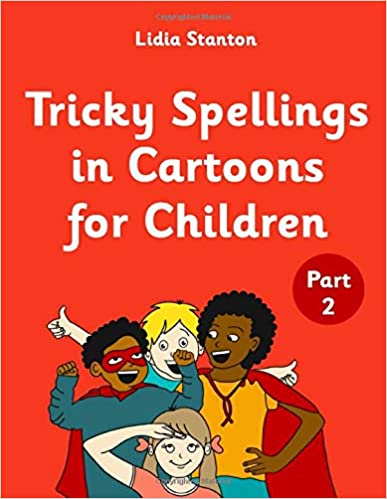 Tricky Spellings in Cartoons for Children - (Part 2) - 9798667372691